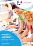 Setting up a user experience programme: the path to a user-centred digital workplace