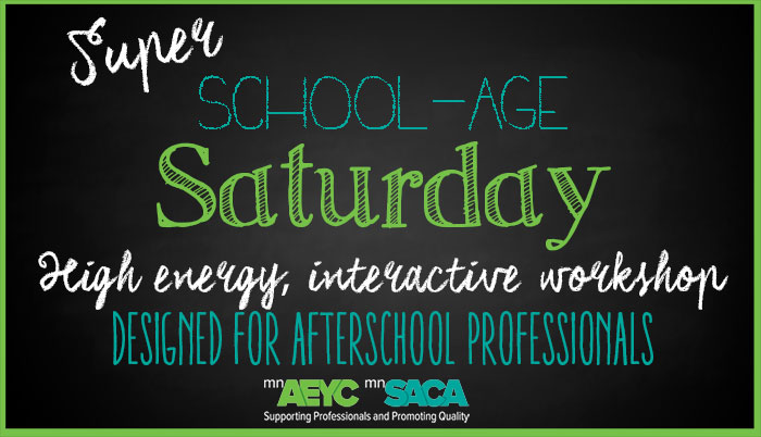 Super School Age Saturday