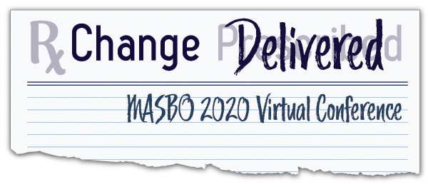 Change Delivered: MASBO 2020 Virtual Conference