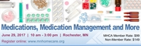 Medications, Medication Management and More