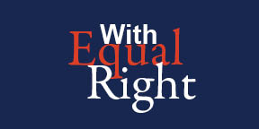 With Equal Right
