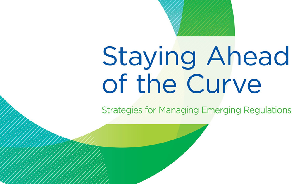 Staying Ahead of the Curve - Five Key Strategies for Managing Emerging Regulations