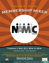 NAMIC-Denver May Membership Mixer at Grandma's House
