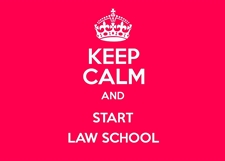 keep calm and start law school