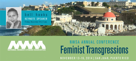 banner image of 2014 NWSA Annual Conference: Just Imagine. Imagining Justice: Feminist visions of freedom dream making and the radical politics of futures