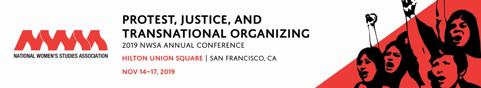 banner image of 2019 NWSA annual conference titled, Protest, Justice, and Transnational Organizing