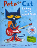 Cover of Pete the Cat: Rocking in My School Shoes