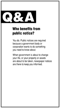 Q and A graphic with question Who benefits from public notice