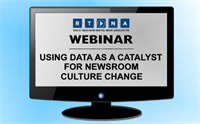RTDNA Webinar: Using data as a catalyst for newsroom culture change