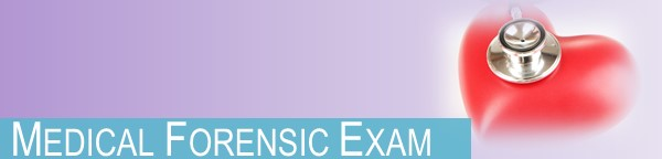 Sexual Assault Medical Forensic Examination