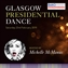 Glasgow Presidential Dance