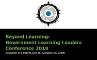 Beyond Learning: Government Learning Leaders Conference 2019