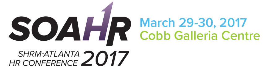 27th Annual SHRM-ATLANTA HR Conference, March 29-30, 2017-Cobb Galleria Centre
