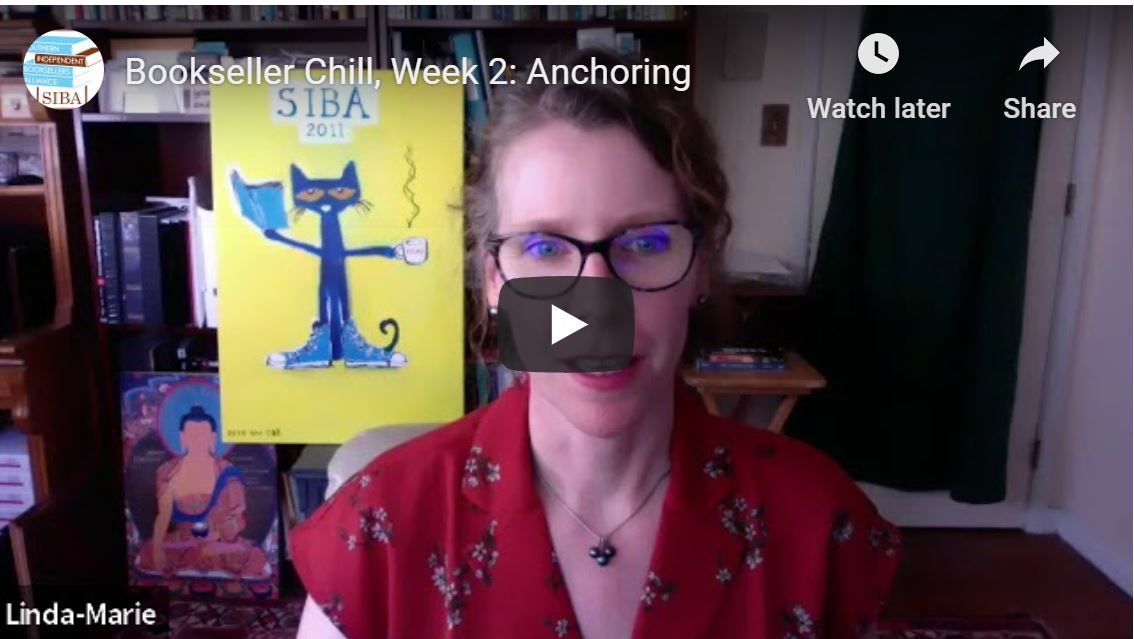 Bookseller Chill, Week 2: Anchoring