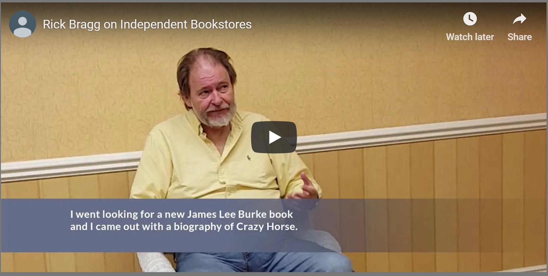 Rick Bragg on Indie Bookstores