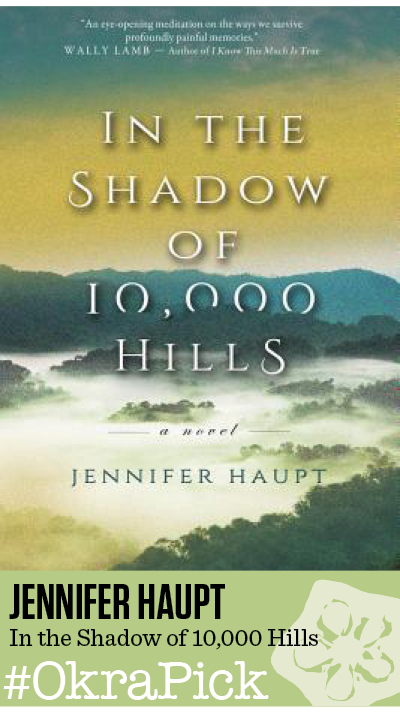 In the Shadow of 10,000 Hills by Jennifer Haupt