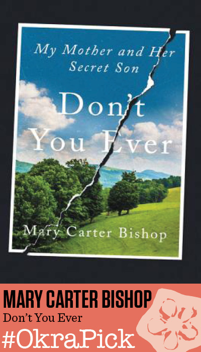Don't You Ever by Mary Carter Bishop