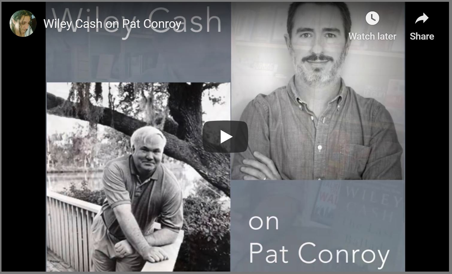 Wiley Cash on Pat Conroy