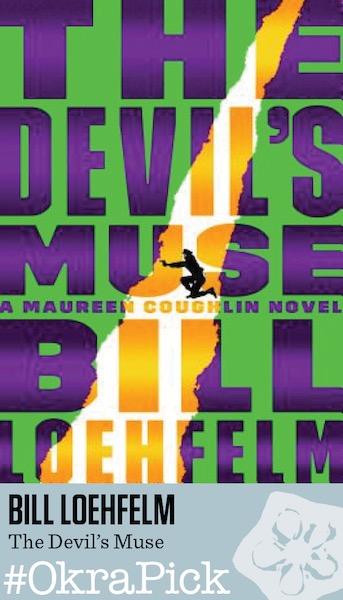 The Devil's Muse by Bill Loehfelm