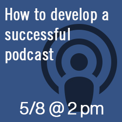 How to develop a successful podcast