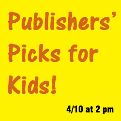 Publishers' Picks for Kids