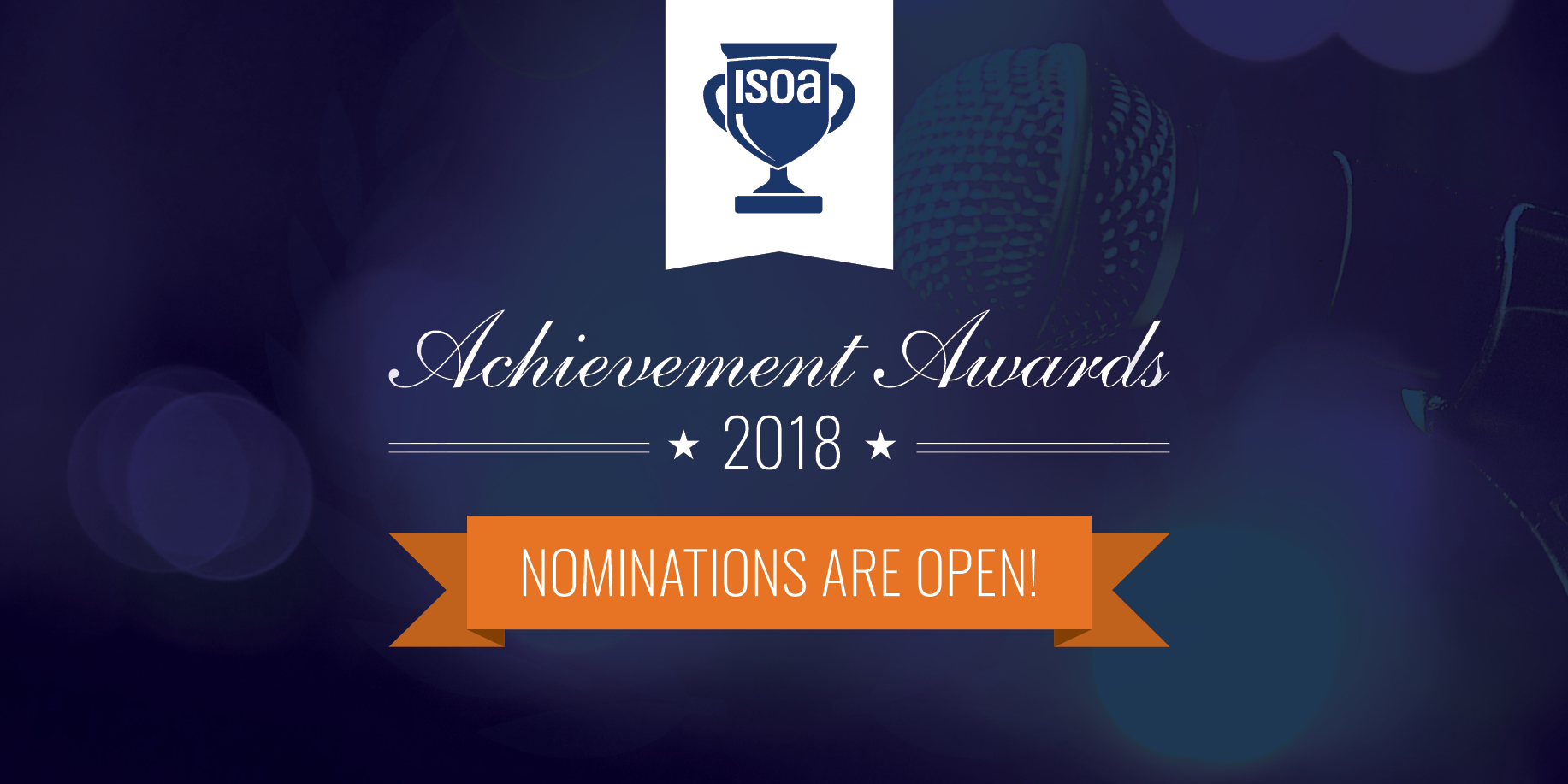 ISOA Achievement Awards 2018 Nominations are Open
