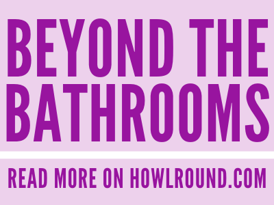 Beyond the Bathrooms