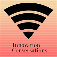 Innovation Conversations: Stories for Life