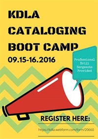 KDLA Cataloging Boot Camp