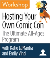 ALA Webinar - Hosting Your Own Comic Con: The Ultimate All-Ages Program Workshop