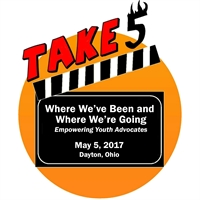 Take 5: Where We've Been and Where We're Going: Empowering Youth Advocates