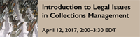Webinar - Introduction to Legal Issues in Collections Management