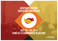 Kentucky History Education Conference: Conflict & Compromise in History