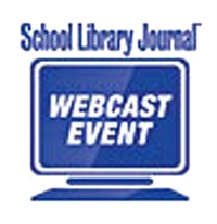 School Library Journal Webinar - Take the Plunge: STREAM