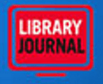 LibraryJournal - Reporting Insights for Librarians