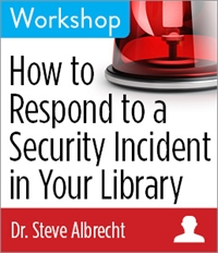 ALA Webinar - How to Respond to a Security Incident in Your Library