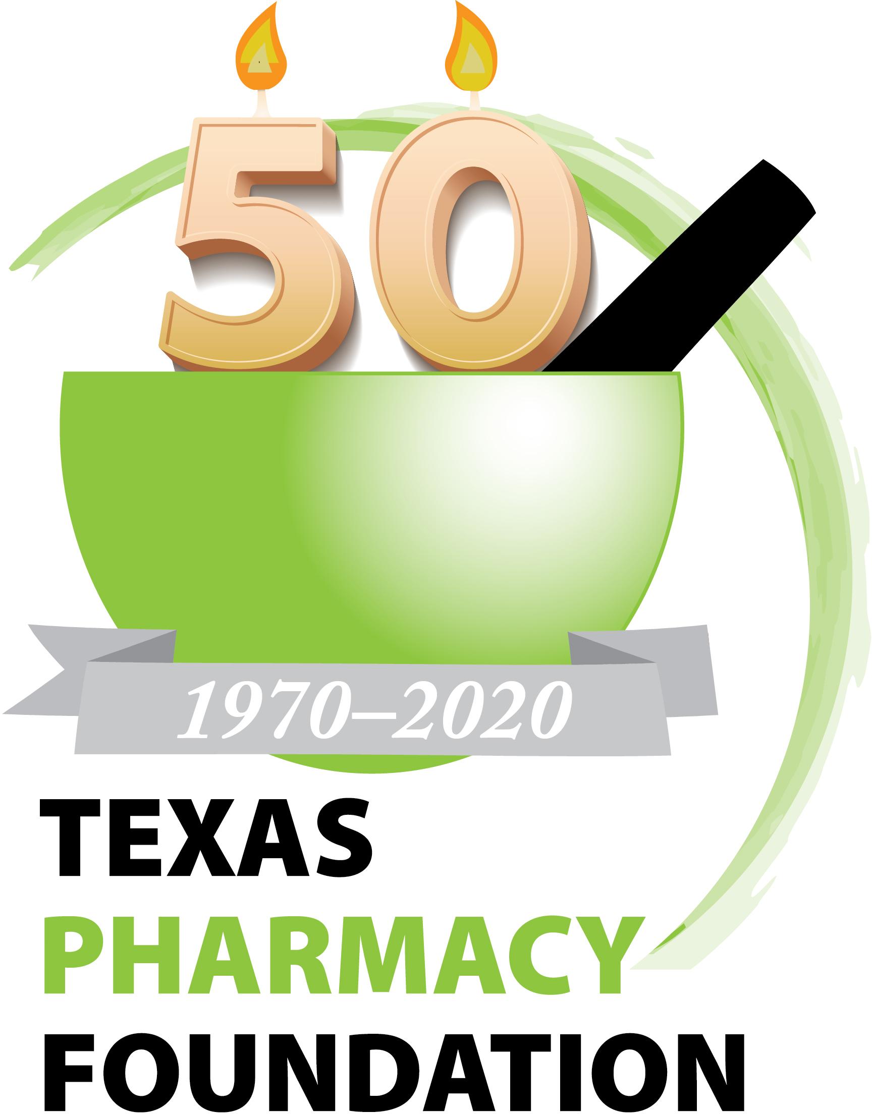 Texas Pharmacy Foundation: $50K for 50 Years
