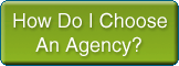 How Do I Choose An Agency?