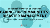 December Chapter CE Webcast Caring for Communities: Disaster Management
