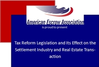 Live Webinar - Tax Reform Legislation and Its Effect on the Settlement Industry