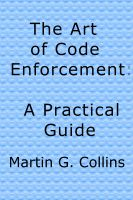 The Art of Code Enforcement