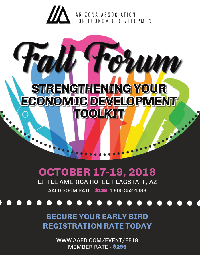 2018 AAED FALL FORUM- Strengthening Your Economic Development Toolkit @ Little America Hotel | Flagstaff | Arizona | United States