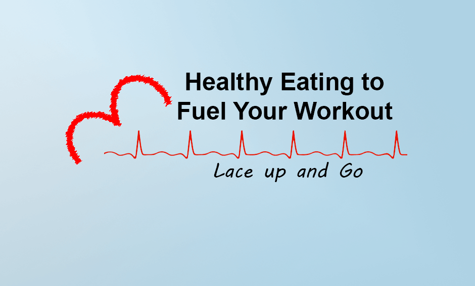 Healthy Eating to Fuel your Workout (menu)