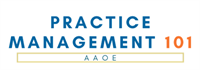 Practice Management 101 by AAOE