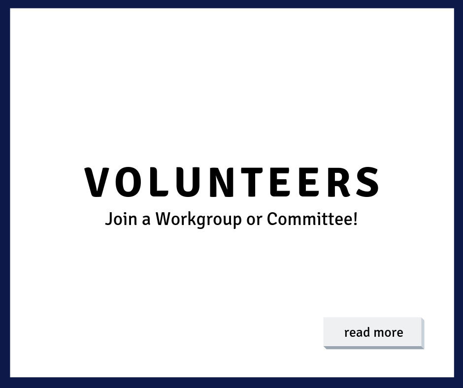 Volunteer - join a workgroup or committee