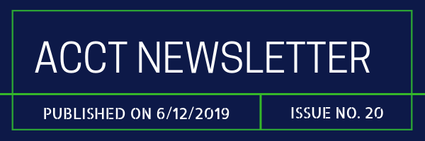 ACCT Newsletter Issue 20 June 12, 2019