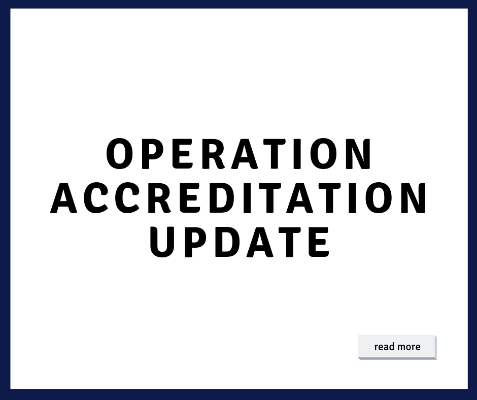 Operaction Accreditation Update