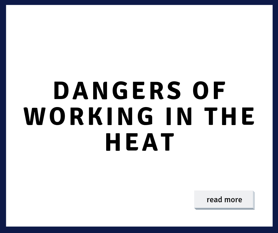 Dangers of Working in the Heat