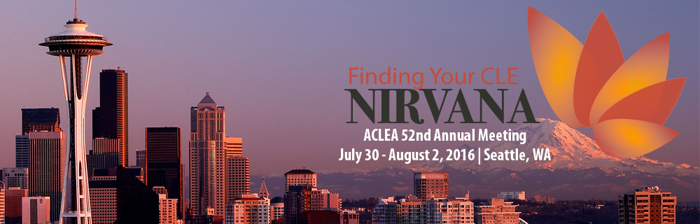 52nd Annual Meeting, ACLEA Seattle