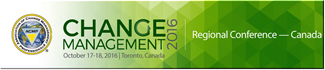 Change Management 2016 Regional Conference - Canada